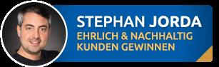 Stephan Jorda - Ehrlich online Kunden gewinnen